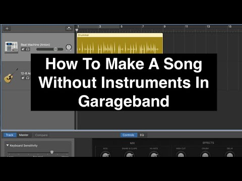 How To Make A Song Without Instruments In Garageband