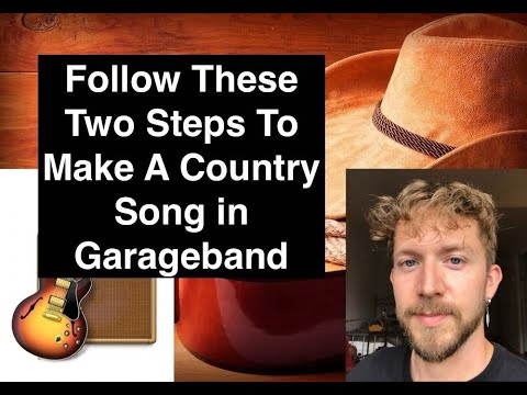 How to Make A Country Song With Garageband