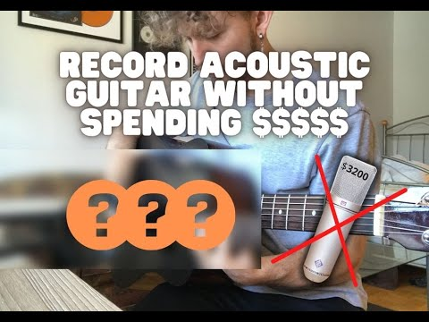 The SIMPLEST Way to Record Acoustic Guitar (That Actually Sounds Good)
