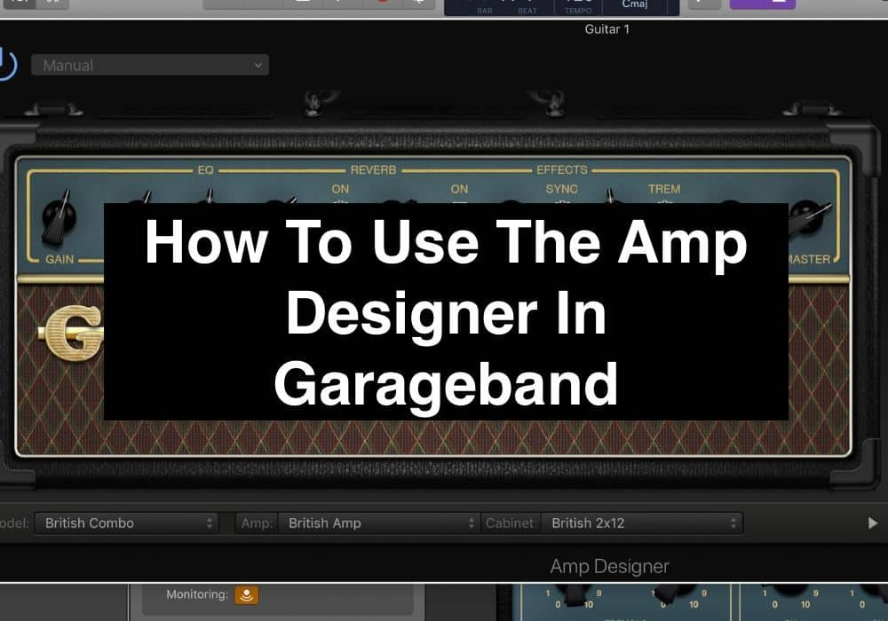 How To Use The Amp Designer In Garageband