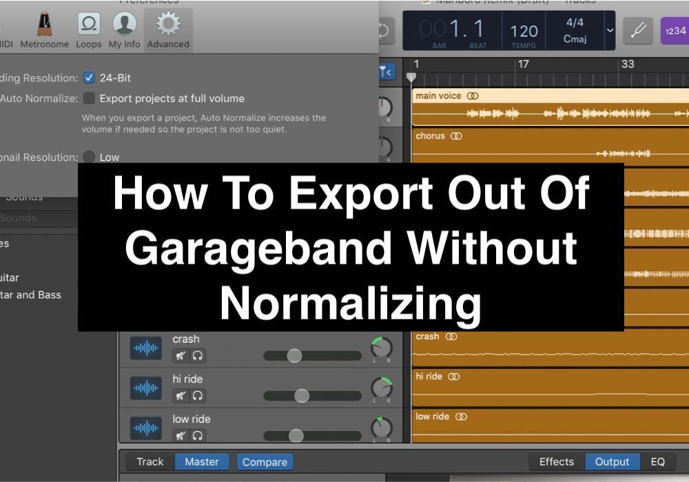 How To Export Out Of Garageband Without Normalizing