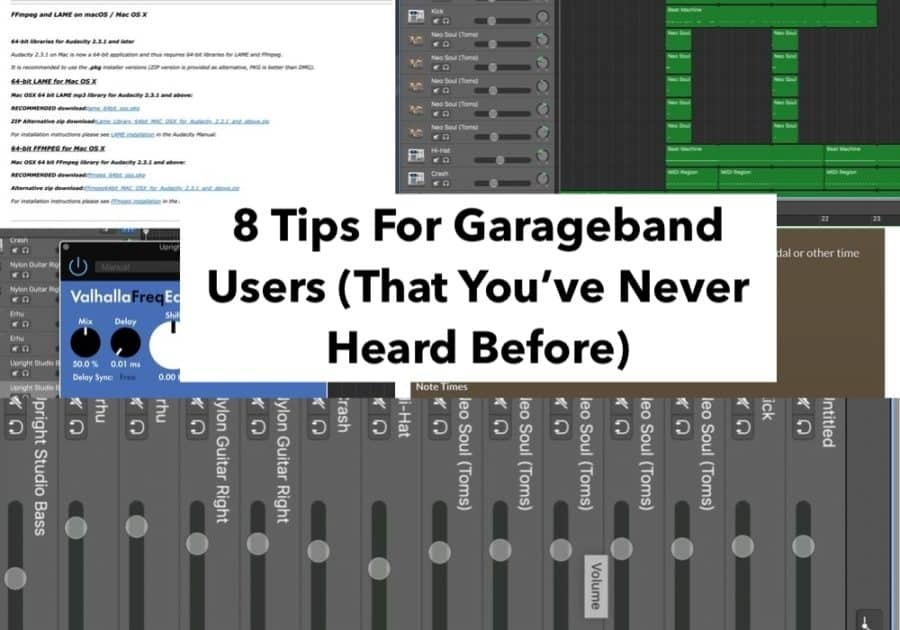 8 Tips For Garageband (Edited)