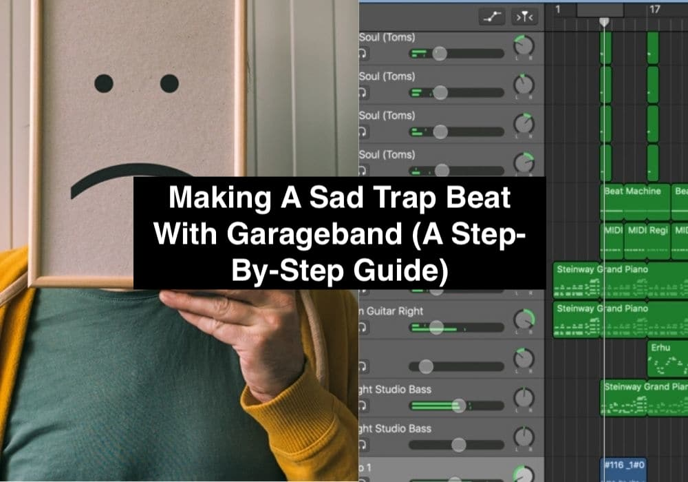 Making A Sad Trap Beat