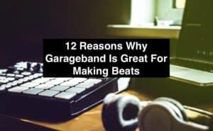 Making Beats Garageband (Edited)