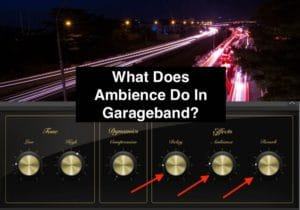 What Does Ambience Do In Garageband?