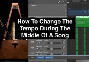 How To Change The Tempo During The Middle Of A Song