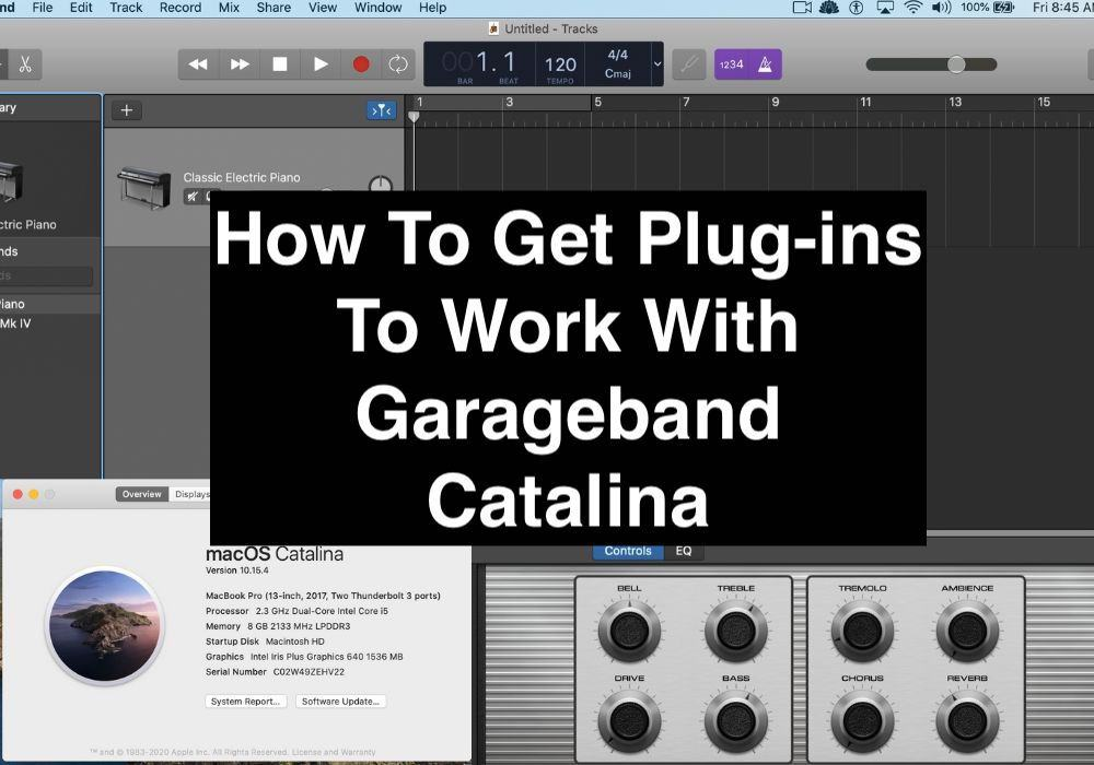 How To Get Plug-ins To Work With Garageband Catalina (Edited)